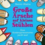 Platz 9: Große Ärsche auf kleinen Stühlen: Eine Kindergartenmutter packt aus!