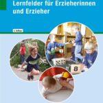 Sozialpädagogische Lernfelder für Erzieherinnen