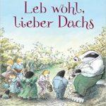 Kinderbuch Amazon Leb wohl lieber Dachs