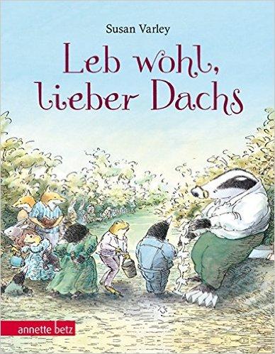 """Kinderbuch- """"Leb wohl lieber Dachs"""""""