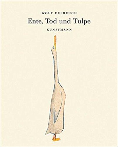 """Kinderbuch: """"Ente, Tod und Tulpe"""""""