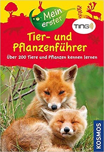 """Kinderbuch: """"Mein erster Tier- und Pflanzenführer mit TING: Über 200 Tiere und Pflanzen kennen lernen"""""""