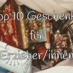 Top 10 Geschenke für ErzieherInnen